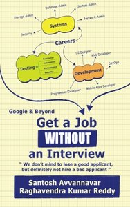 """Get a Job WITHOUT an Interview - Google & Beyond!: """"""""We don't mind to lose a good applicant, but definitely not hire a bad applicant."""""""""""