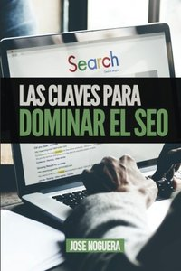 Las claves para dominar el SEO (Spanish Edition)-cover