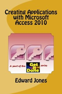 Creating Applications with Microsoft Access 2010-cover