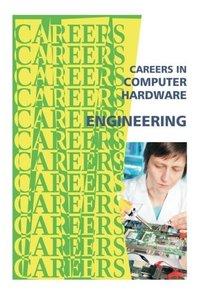 Careers in Computer Hardware Engineering (Careers Ebooks)-cover