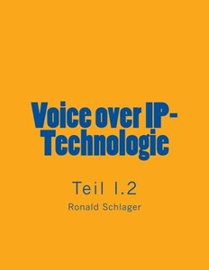 Voice over IP-Technologie - Teil I.2 (German Edition)-cover