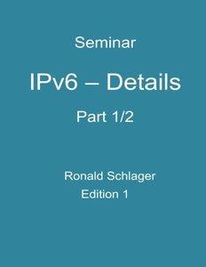 IPv6 - Details: Part 1/2-cover