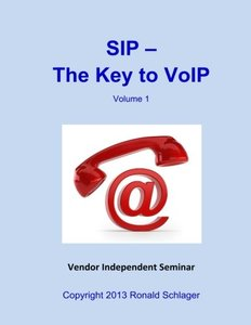 SIP - The Key to VoIP (SIP - Training) (Volume 1)-cover