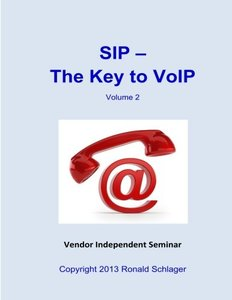 SIP - The Key to VoIP (SIP - Training )