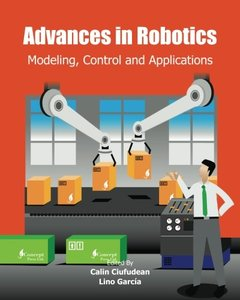 Advances in Robotics: Modeling, Control and Applications-cover