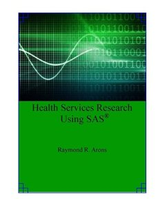 Health Services Research Using SAS-cover
