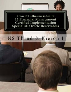 Oracle E-Business Suite 12 Financial Management Certified Implementation Specialist: Oracle Receivables-cover