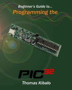 Beginner's Guide to Programming the PIC32-cover