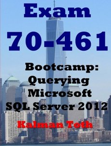 Exam 70-461 Bootcamp: Querying Microsoft SQL Server 2012-cover