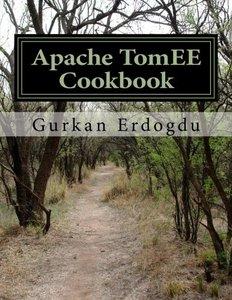 Apache TomEE Cookbook: Apache TomEE Administrator Cookbook-cover