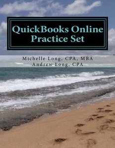 QuickBooks Online Practice Set: Get QuickBooks Online Experience using Realistic Transactions for Accounting, Bookkeeping, CPAs, ProAdvisors, Small Business Owners or other users-cover
