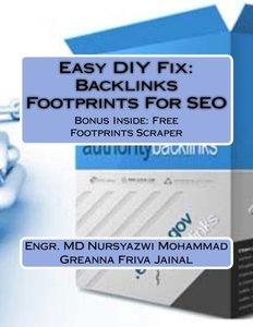 Easy DIY Fix: Backlinks Footprints For SEO: Backlinks Footprints For SEO + Free Backlinks Footprints Scraper Software-cover