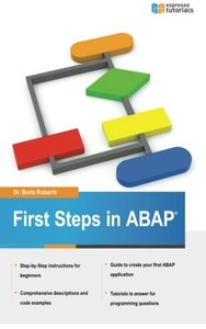 First Steps in ABAP: Your Beginners Guide to SAP ABAP (Volume 2)-cover