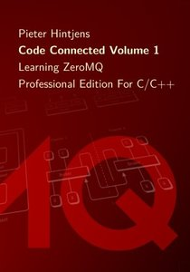 Code Connected Volume 1: Learning ZeroMQ-cover