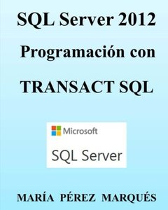SQL Server 2012. Programación con TRANSACT SQL (Spanish Edition)-cover