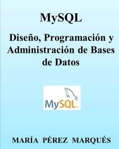 MySQL. Diseño, Programación y Administración de Bases de Datos (Spanish Edition)-cover
