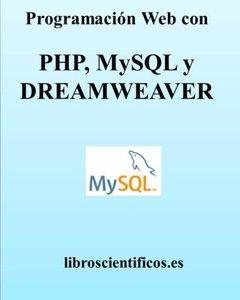 Programación Web con PHP, MYSQL y DREAMWEAVER (Spanish Edition)-cover
