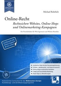 Online-Recht: Rechtssichere Websites, Online-Shops und Onlinemarketing-Kampagnen (German Edition)-cover