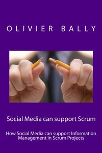 Social Media can support Scrum: How Social Media can support Information Management in Scrum Projects-cover