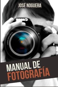 Manual de Fotografía (Spanish Edition)-cover