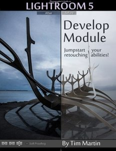 Photographer's Guide to Lightroom 5: Develop Module (Volume 2)-cover