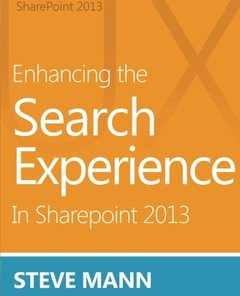 Enhancing the Search Experience in SharePoint 2013-cover
