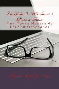 La Guía de Windows 8. Paso a Paso (Spanish Edition)-cover