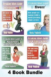 Freaking Idiots Guides 4 Book Bundle Ebay Fiverr Kindle & Public Domain-cover