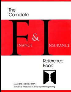 The Complete Finance & Insurance Reference Book: ... includes an introduction to Neuro-Linguistic Programming-cover