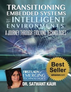 Transitioning Embedded Systems To Intelligent Environments: A Journey Through Evolving Technologies-cover