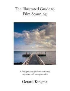 The Illustrated Guide to Film Scanning: A best-practice guide to scanning negatives and transparencies-cover