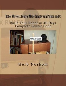 Robot Wireless Control Made Simple with Python and C-cover