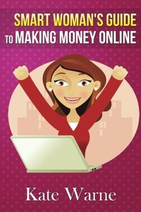 Smart Woman's Guide to Making Money Online-cover