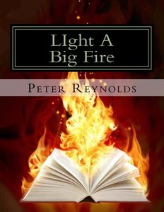 LIght A Big Fire: Complete guide to building eBooks for the kindle-cover