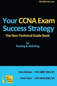 Your CCNA Exam Success Strategy: The Non-Technical Guidebook for Routing & Switching-cover
