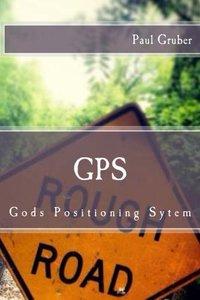 gps: Gods Positioning Sytem-cover