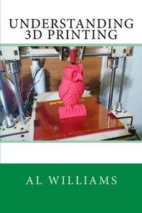 Understanding 3D Printing-cover