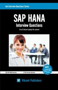 SAP HANA Interview Questions You'll Most Likely Be Asked (Job Interview Questions Series)-cover