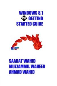 Windows 8.1 Getting Started Guide: Black & White Edition (Getting Started Guide Series)-cover