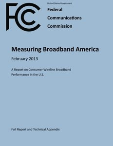 Measuring Broadband America  February 2013  A Report on Consumer Wireline Broadband  Performance in the U.S.  (Full Report and Technical Appendix)-cover