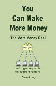 You Can Make More Money: The More Money Book-cover