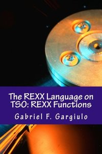 The REXX Language on TSO: REXX Functions-cover