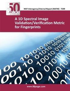 A 1D Spectral Image Validation/Verification Metric for Fingerprints-cover