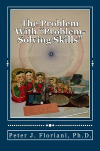 "The Problem With """"Problem-Solving Skills"""" (Case Studies In Computer Science)-cover"