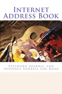 Internet Address Book: Password Journal and Internet Address Log Book-cover