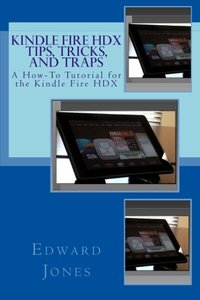 Kindle Fire HDX Tips, Tricks, and Traps-cover