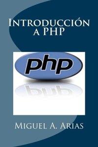 Introducción a PHP (Spanish Edition)