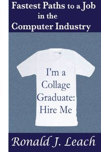 Fastest Paths to a Job in the Computer Industry-cover