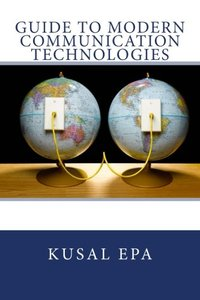 Guide to Modern Communication Technologies-cover