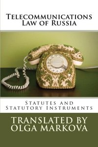 Telecommunications Law of Russia: Statutes and Statutory Instruments-cover